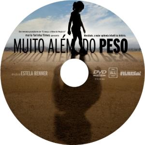 Bolacha do DVD do filme Muito Além do Peso.